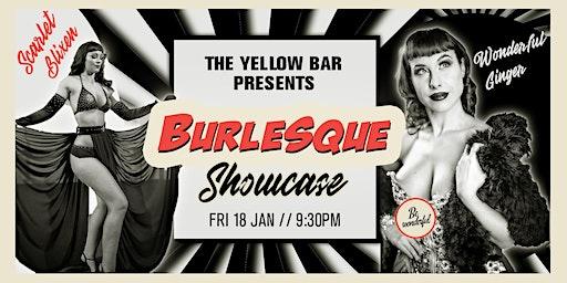 Burlesque Showcase - The Yellow Bar