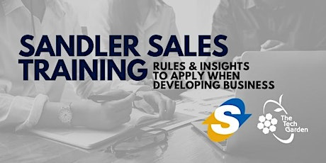 Sandler Sales Training: Rules & Insights to Apply When Developing Business tickets