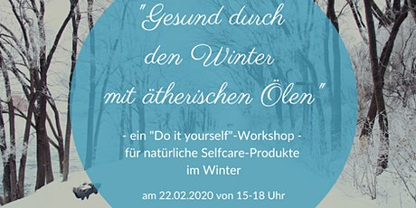 """""""Gesund durch den Winter mit ätherischen Ölen"""" Tickets"""