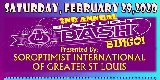 Soroptimist Int Of Greater St. Louis 2nd Annual Black Light Bingo Bash