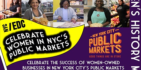 Celebrate Women in NYC's Public Markets tickets
