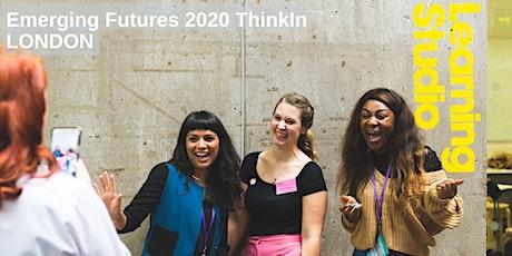 Emerging Futures 2020 ThinkIn - LONDON tickets