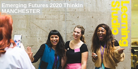 Emerging Futures 2020 ThinkIn - MANCHESTER tickets