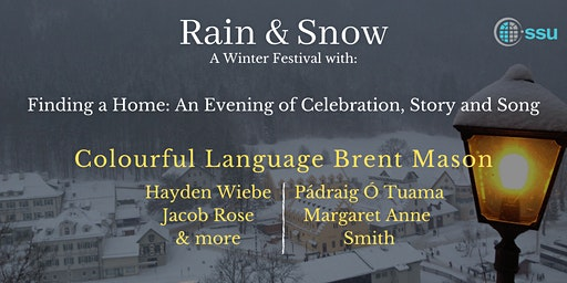 Rain & Snow Finding a Home:  An Evening of Celebration, Story and Song