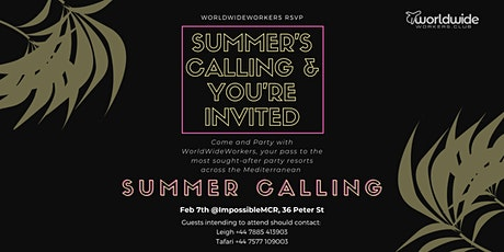 """WorldWide Workers Presents: """"Summer's Calling"""" The Event tickets"""