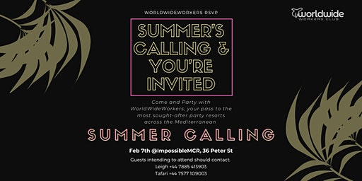 "WorldWide Workers Presents: ""Summer's Calling"" The Event"