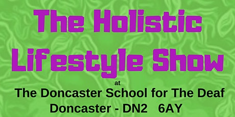 The Holistic  Lifestyle Show tickets
