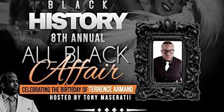 "Black History "" The All Black Affair"" tickets"