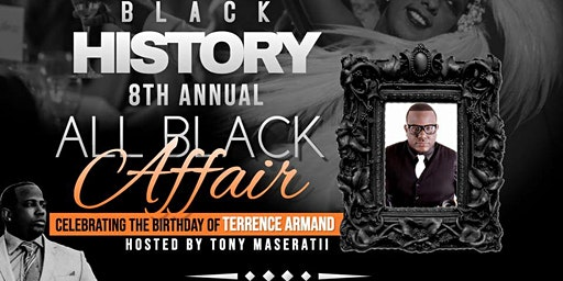 "Black History "" The All Black Affair"""