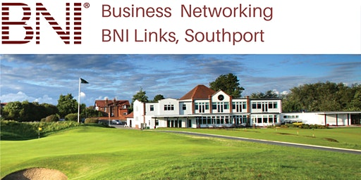 Business  Networking - BNI Links, Southport