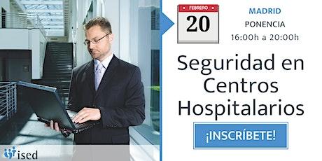 Ponencia: Seguridad en centros hospitalarios 20-FEB entradas