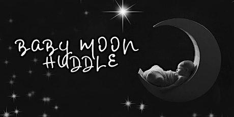 Baby Moon Huddle tickets