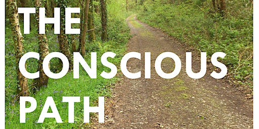 The Conscious Path: Weekend Retreat