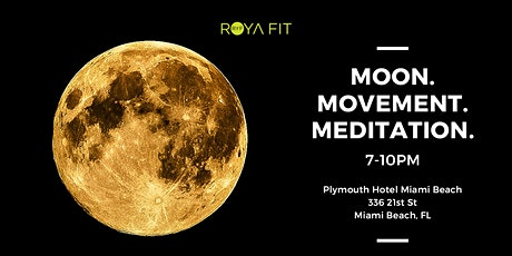 Moon. Movement. Meditation. tickets