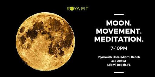 Moon. Movement. Meditation.