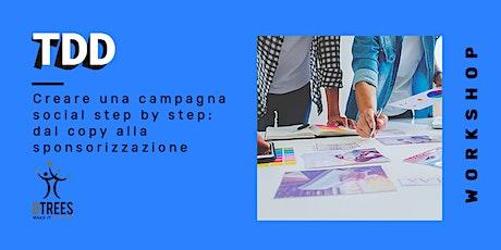 Creare una campagna social step by step: dal copy alla sponsorizzazione biglietti