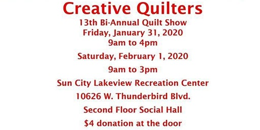 Creative Quilters 13th Biennial Quilt Show