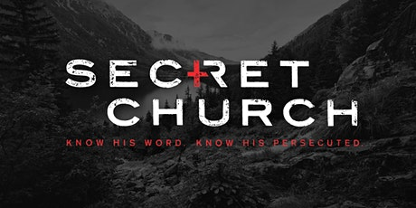 "Secret Church - Local Simulcast - ""God, Government, & the Gospel"" tickets"