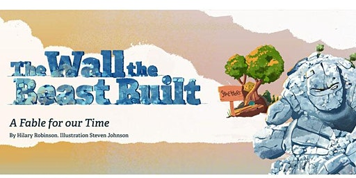 The Wall the Beast Built Author & Illustrator Storytelling & Craft