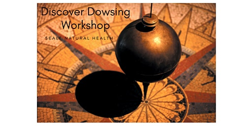 Discover Dowsing Workshop
