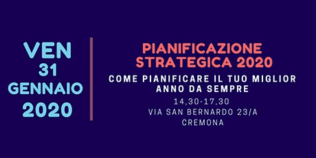 Pianificazione Strategica 2020 - Cremona biglietti