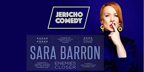 "Jericho Comedy - Sara Barron ""Enemies Closer"" tickets"