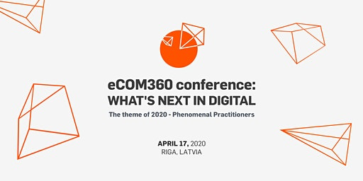 eCOM360 conference: Phenomenal Practitioners