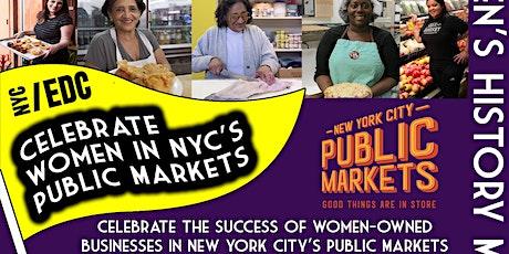 Celebrate Women in NYC's Public Markets tickets
