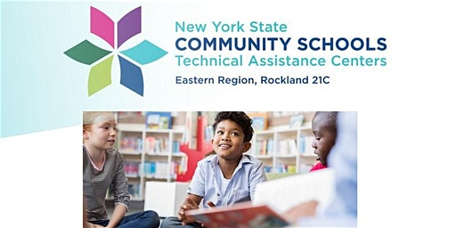 JOIN US: NYS COMMUNITY SCHOOLS CAPITAL REGIONAL MEETING