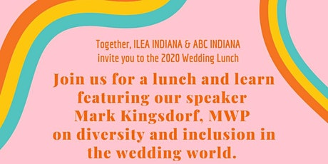 ABC - ILEA 2020 Wedding Luncheon tickets