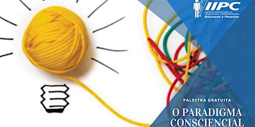 Palestra: O Paradigma Consciencial