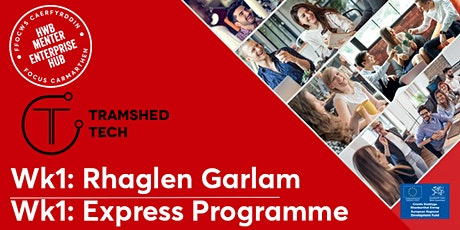 Wk1: Introduction to the Express Programme |  Cyflwyniad i'r Rhaglen Garlam tickets