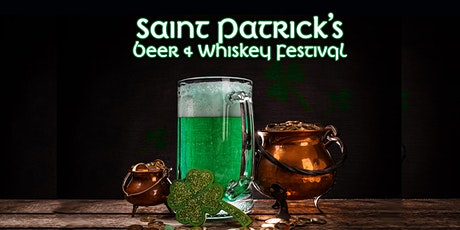 Saint Patrick's Beer and Whiskey Festival tickets