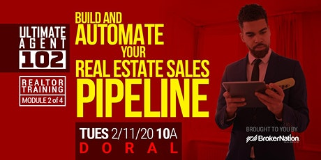 Ultimate Agent 102: Build and Automate Your Real Estate Sales Pipeline (D) tickets