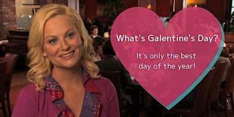 Galentine's Day tickets