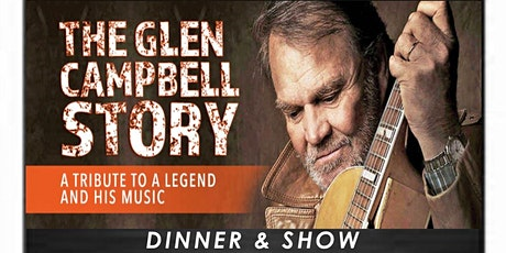 The Glen Campbell Story: A Tribute to a Legend and His Music tickets