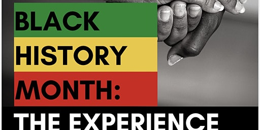 Black History Month: The Experience