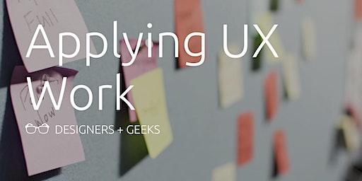 Applying UX Work