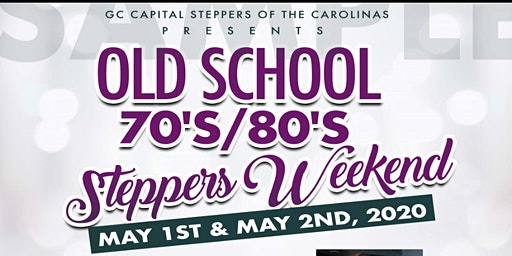 OLD SKOOL 70'S/80'S STEPPERS WEEKEND