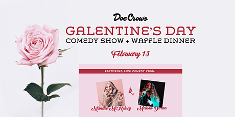 Galentine's Day Comedy Show + Waffle Dinner tickets