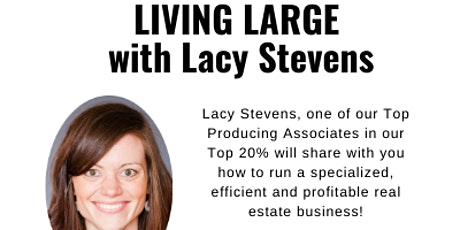 Living Large-Run a Lean and Mean Real Estate Business tickets