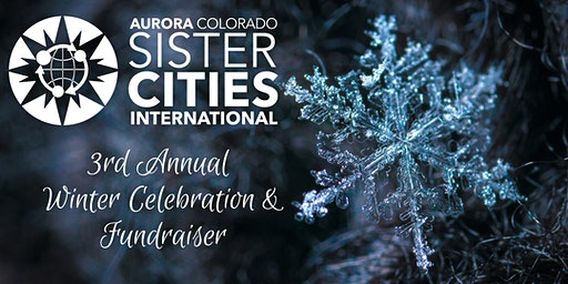 Aurora Sister Cities International Winter Celebration & Fundraiser