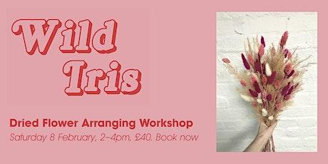 Wild Iris Studio: Dried Flower Arranging Workshop tickets