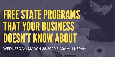 Free State Programs That Your Business Doesn't Know About tickets