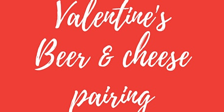 Valentine's Day Beer & Cheese Pairing tickets