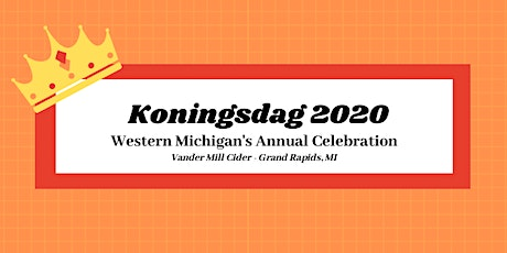 West Michigan King's Day 2020 tickets