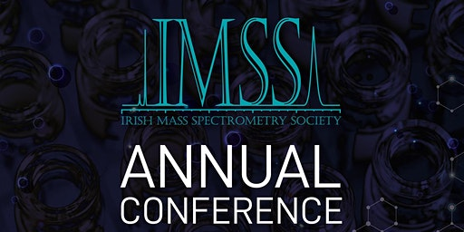 Irish Mass Spectrometry Society Annual Conference