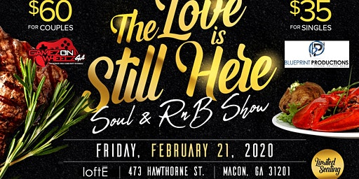 The Love Is Still Here! Soul and R&B Show!