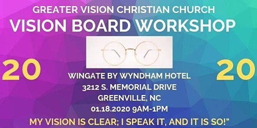 Greater Vision Christian Church Vision Board Workshop 2020