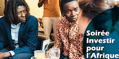 Soirée Investir pour l'Afrique billets